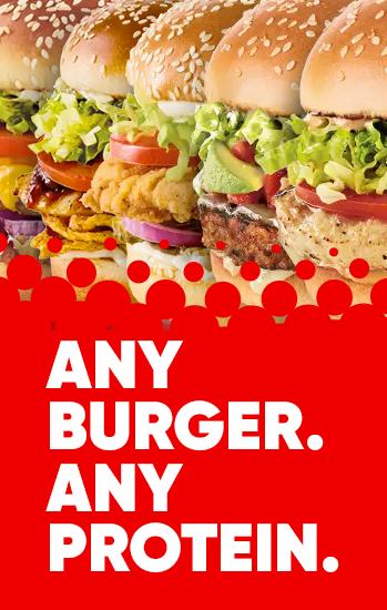 Any Burger. Any Protein.