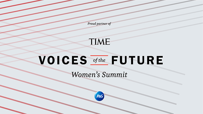 P&G is a proud sponsor of the TIME Voices of the Future Women's Summit.