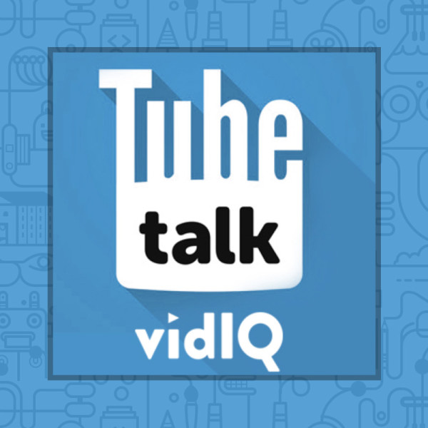 TubeTalk Podcast