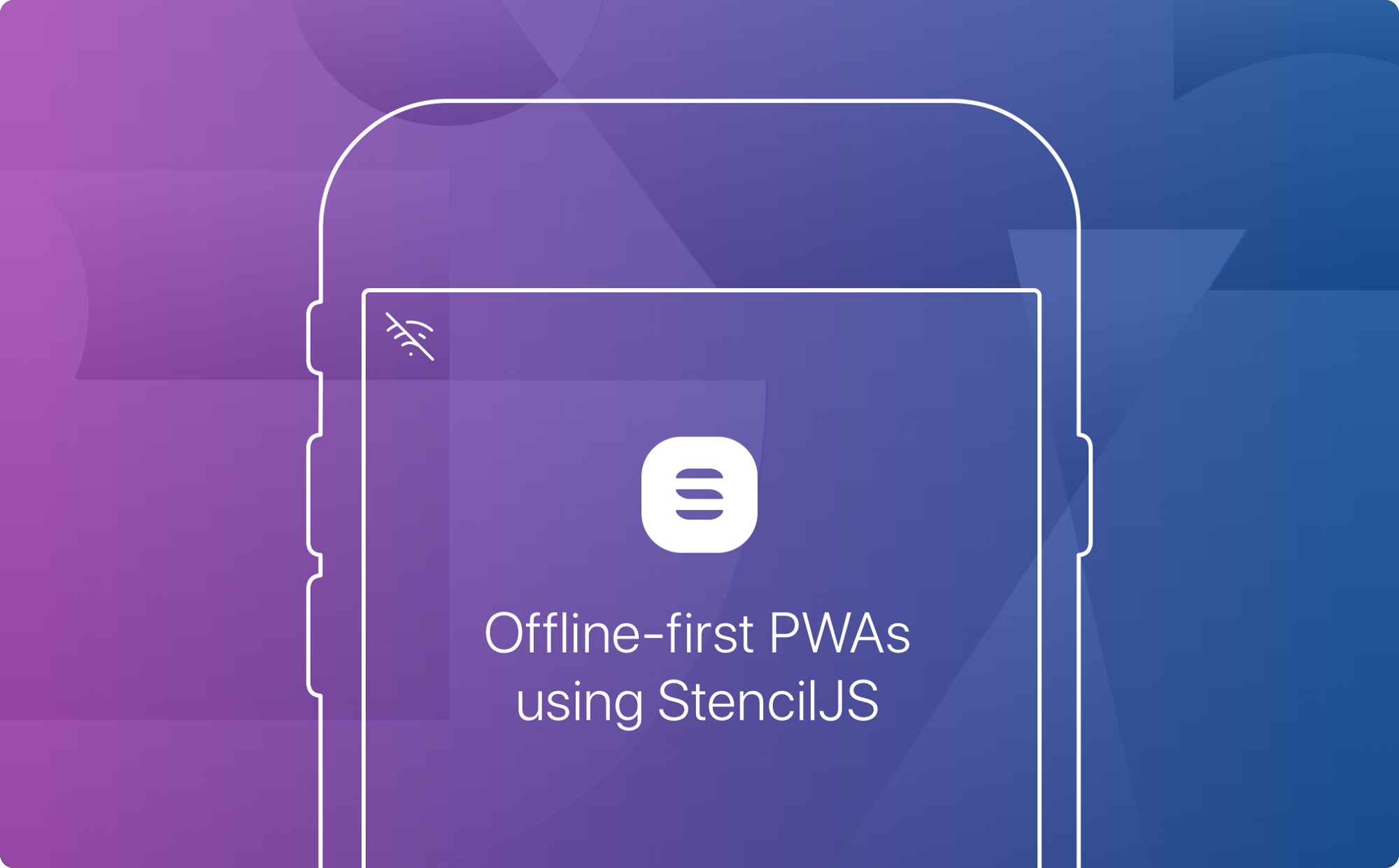 Build A Fast Offline-First PWA with Stencil js