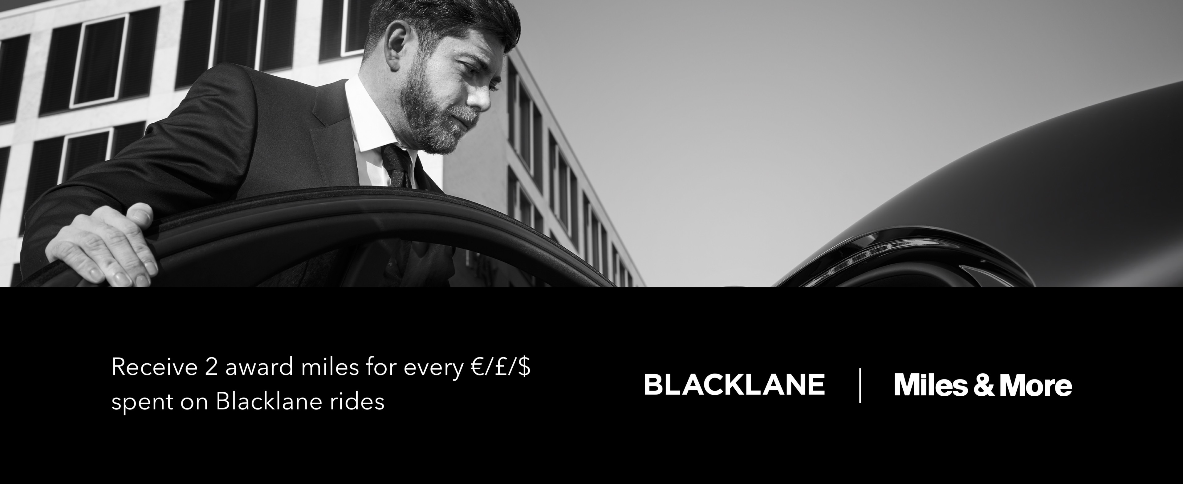 Receive 2 award miles with Miles and More for every dollar spent on Blacklane rides.