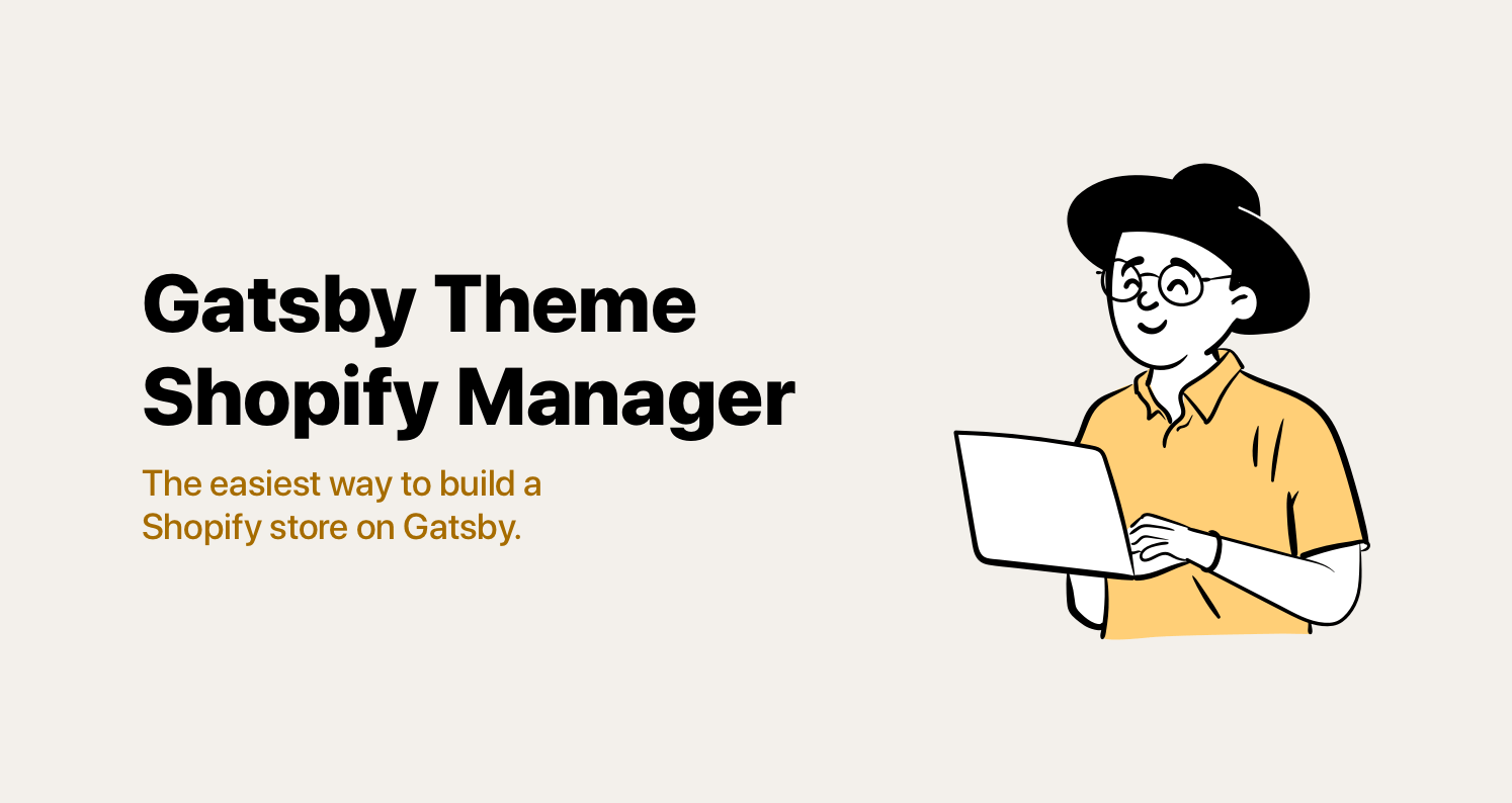 Gatsby Theme Shopify Manager Social Header: The easiest way to build a Shopify store on Gatsby.
