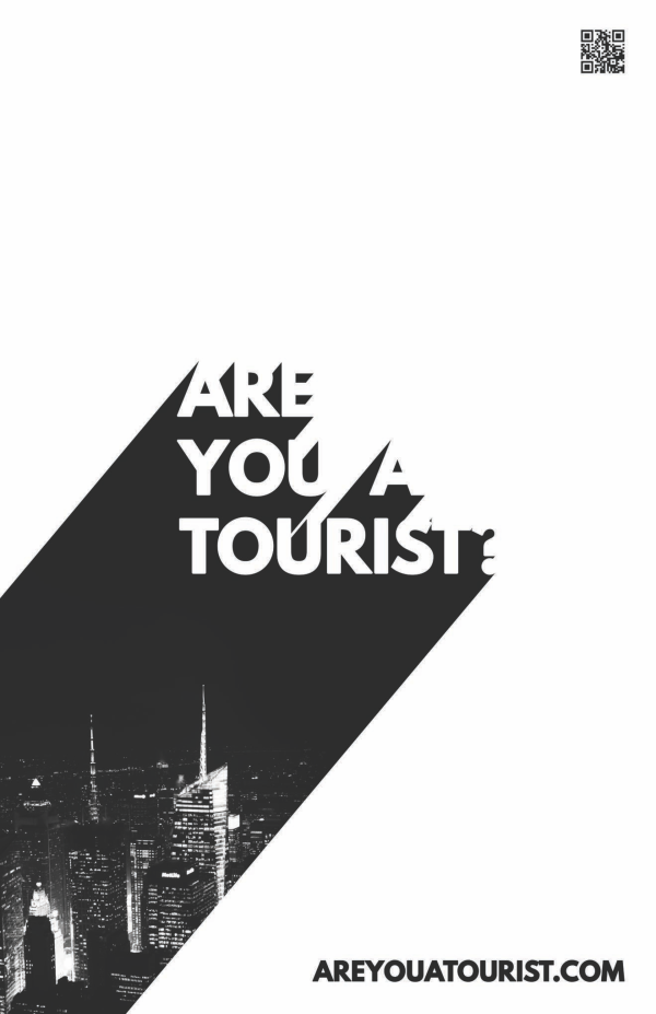Are You A Tourist? Poster - Callout |