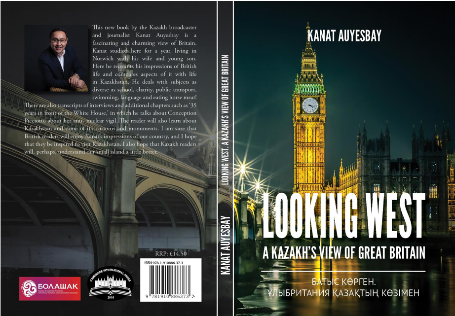 Looking West: a Kazakh's View of Great Britain