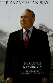 The Kazakhstan Way