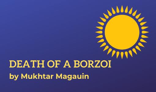 Death of a Borzoi