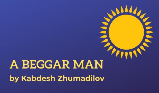 A Beggar Man