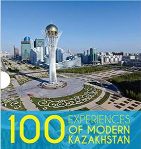 100 Experiences of Modern Kazakhstan