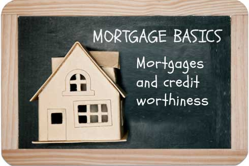 Understanding Mortgage Terms: Creditworthiness