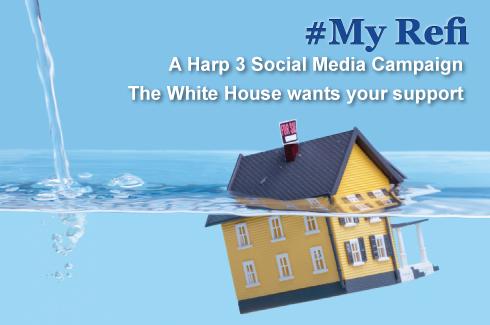 President Obama's #MyRefi - A HARP 3 Campaign