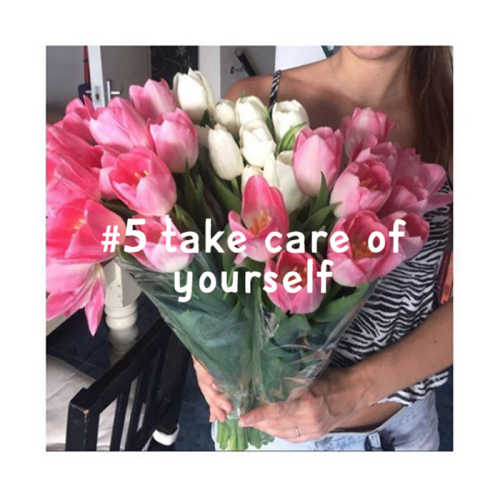 #5 take care of yourself