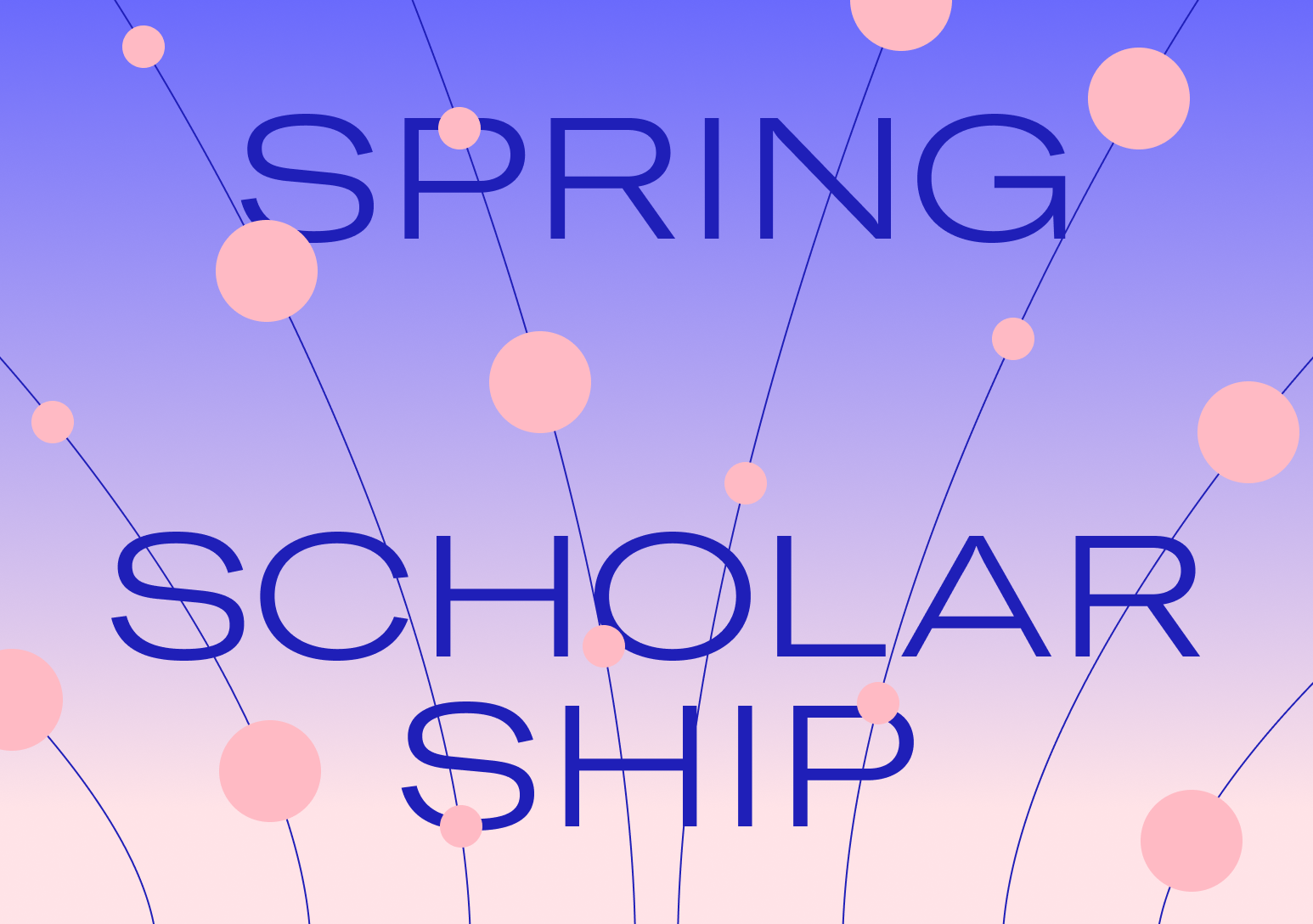 The SuperHi Spring Scholarship