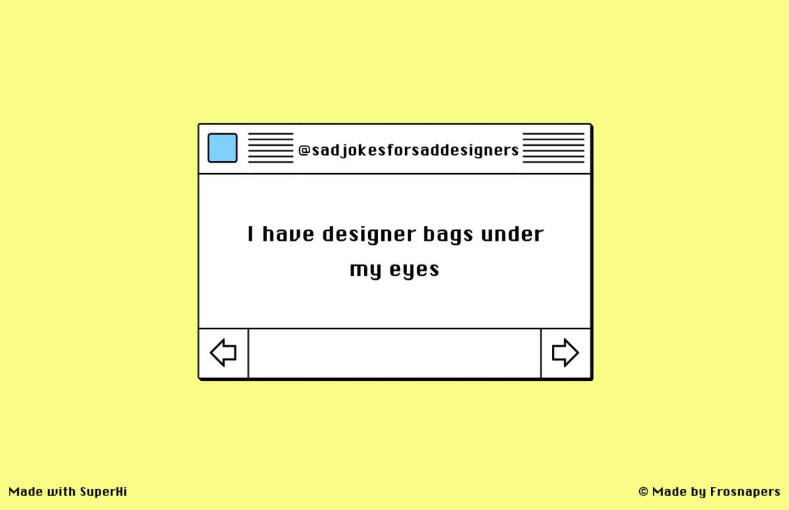Sad Jokes for Designers