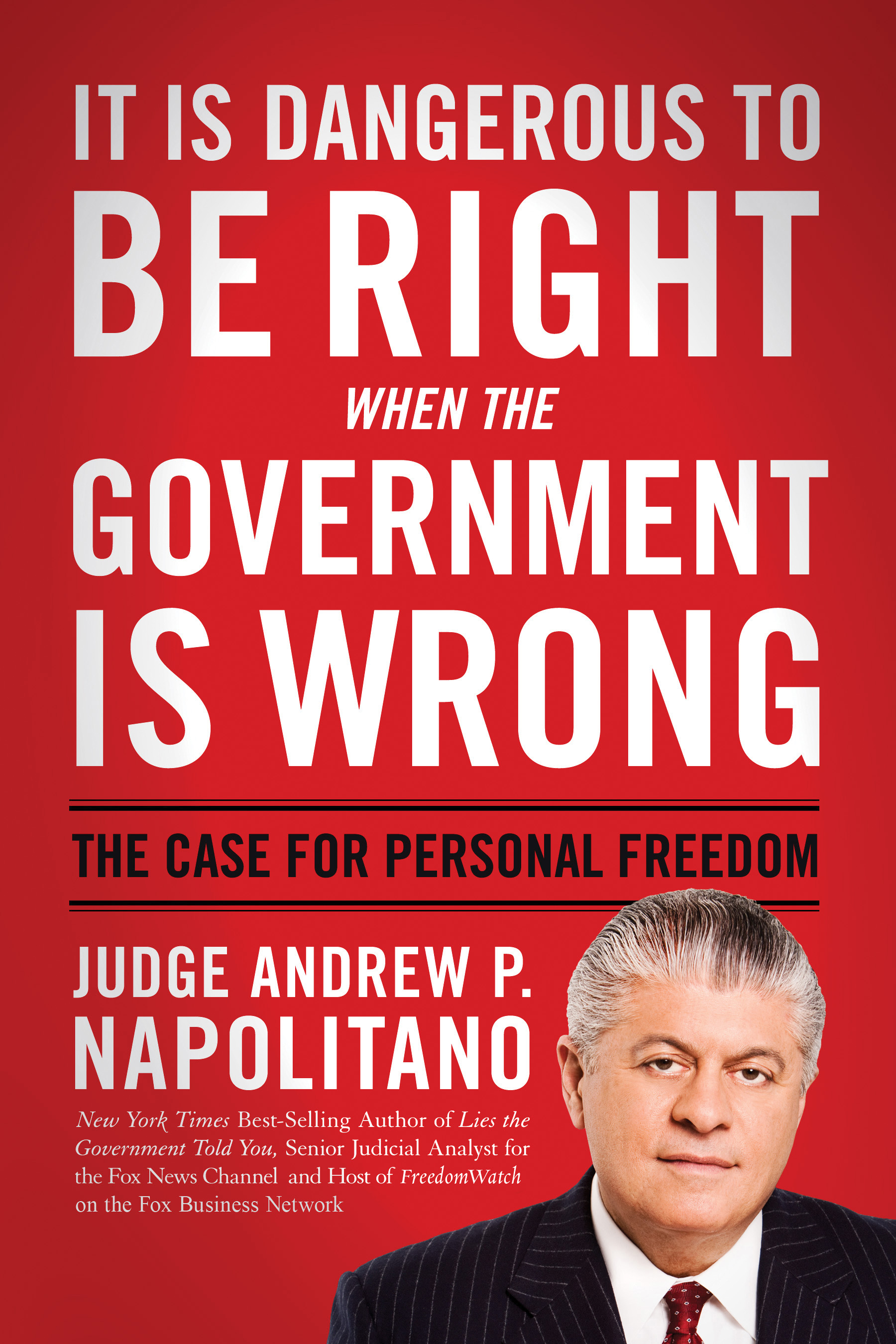 It Is Dangerous to Be Right When the Government Is Wrong book cover