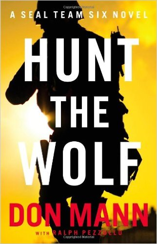 Hunt the Wolf: A SEAL Team Six Novel book cover