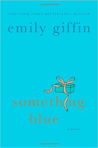Emily Giffin Something Blue book cover