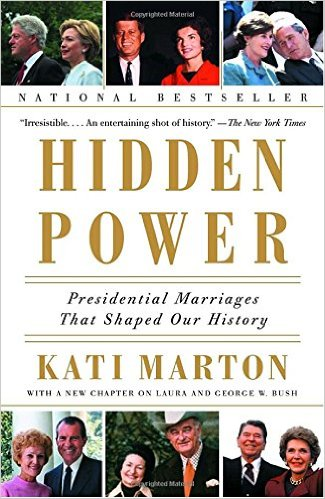 Hidden Power: Presidential Marriages That Shaped Our History book cover