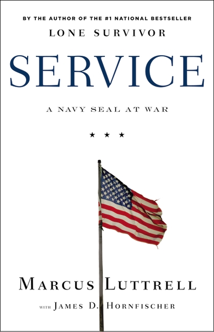 Service: A Navy SEAL at War book cover