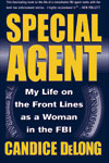 Special Agent: My Life on the Front Lines as a Woman in the FBI book cover