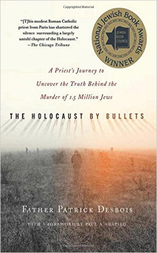 The Holocaust by Bullets book cover