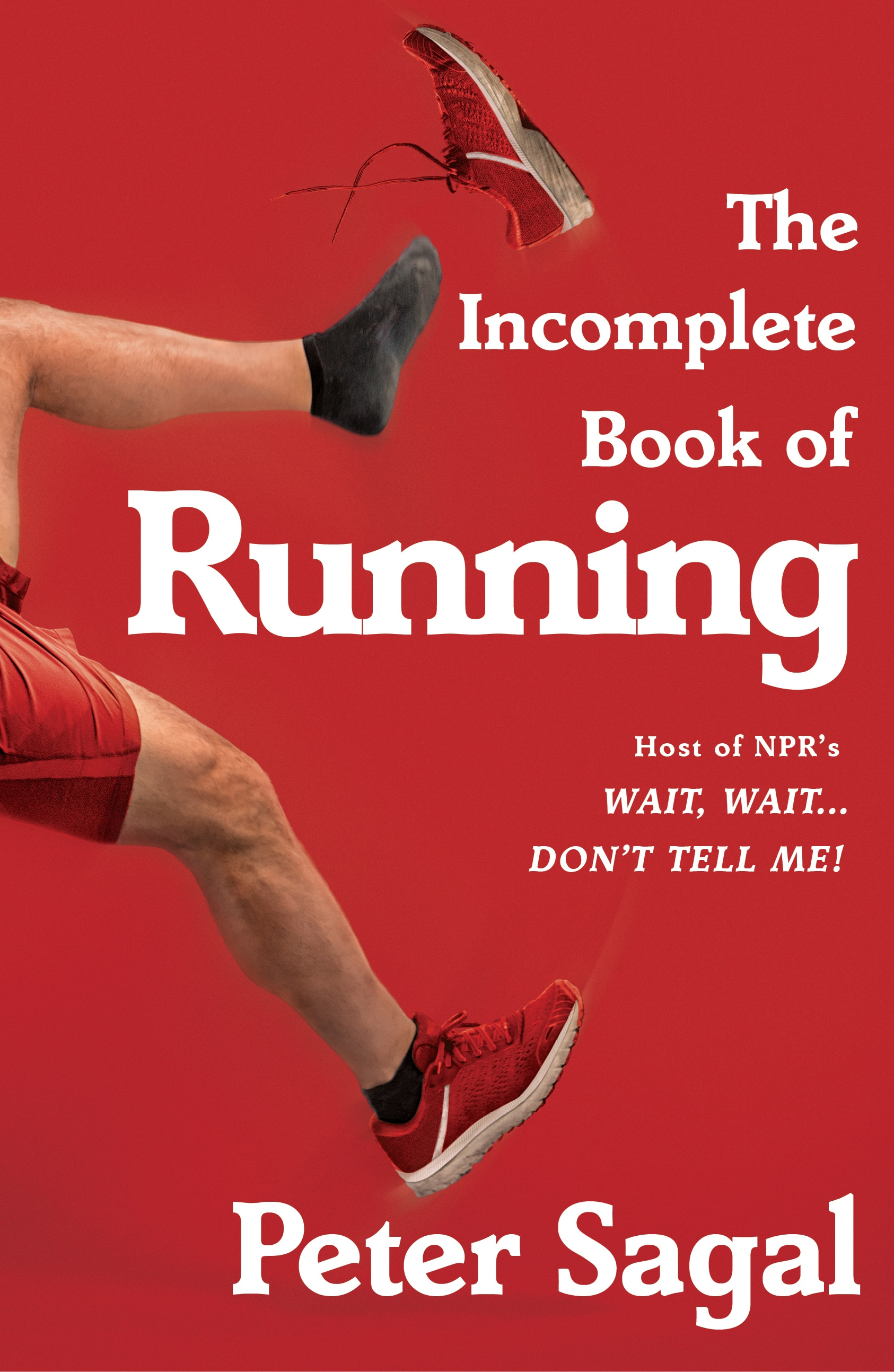 The Incomplete Book of Running book cover
