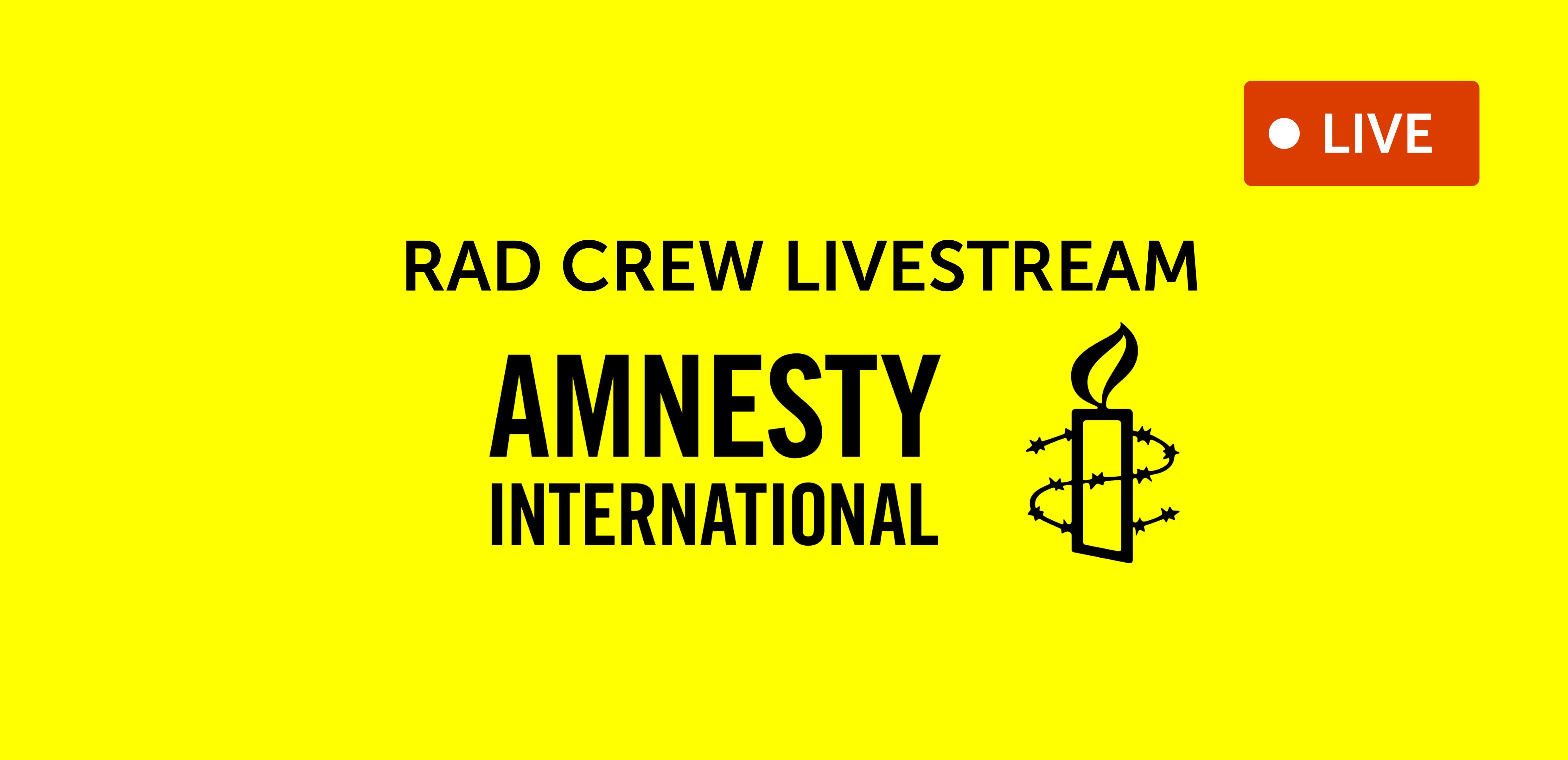 "Bilde med tekst der det står ""Rad crew livestream"" til inntekt for Amnesty international"