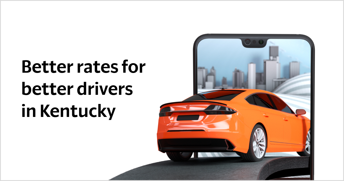Kentucky Car Insurance Better Rates For Better Drivers