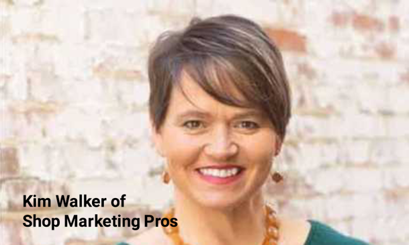 Kim Walker of Shop Marketing Pros
