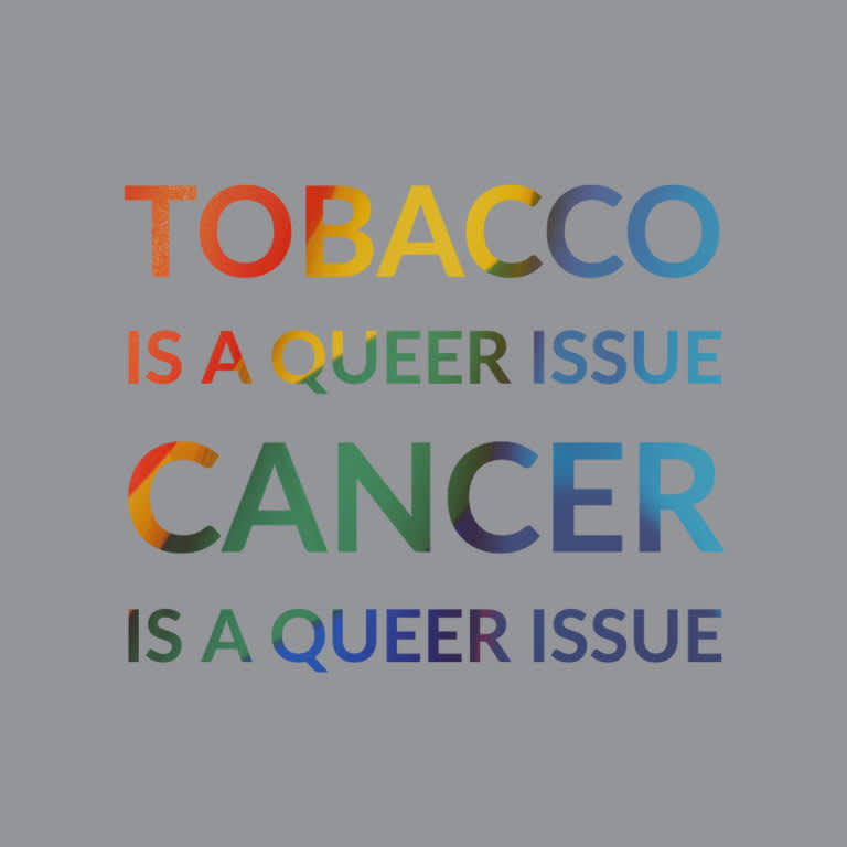 Tobacco Is a Queer Issue. Cancer Is a Queer Issue