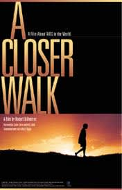 A Closer Walk: Click here to view the trailer