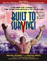Built to Survive!: A Comprehensive Guide to the Medical Use of Anabolic Steroids, Nutrition and Exercise for HIV(+) Men and Women