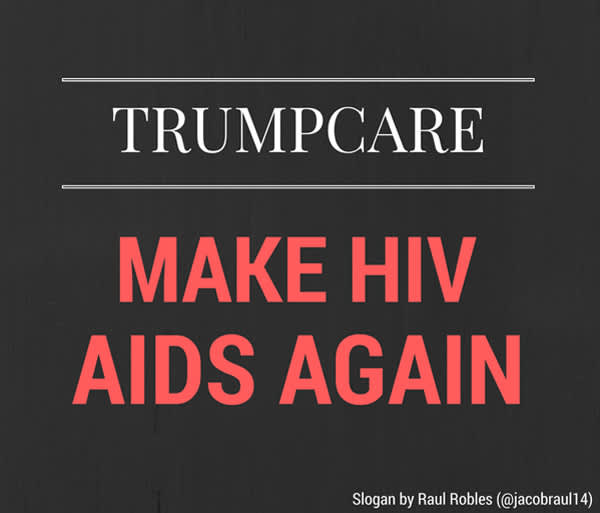 Trumpcare: Make HIV AIDS Again