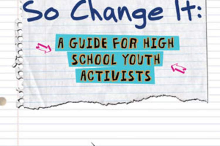 So Change It: A Guide For High School Youth Activists Img