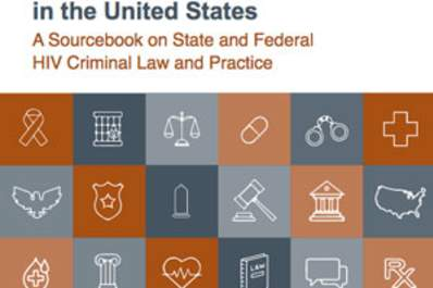 New Sourcebook on HIV Criminalization in the United States Released Img
