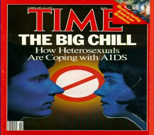 Time Magazine cover: The Big Chill, How Heterosexuals Are Coping With AIDS.