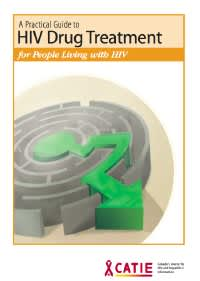 A Practical Guide to HIV Drug Treatment for People Living With HIV