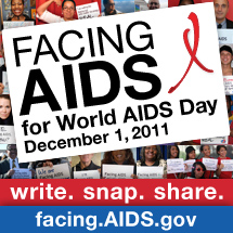 Join AIDS.gov in Facing AIDS for World Aids Day. December 1, 2010