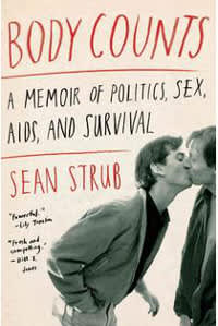 Body Counts: A Memoir of Politics, Sex, AIDS and Survival