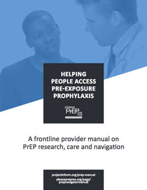 Helping People Access PrEP: A Frontline Provider Manual on PrEP Research, Care and Navigation