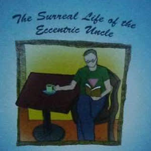 Book cover of 'The Surreal Life of the Eccentric Uncle'