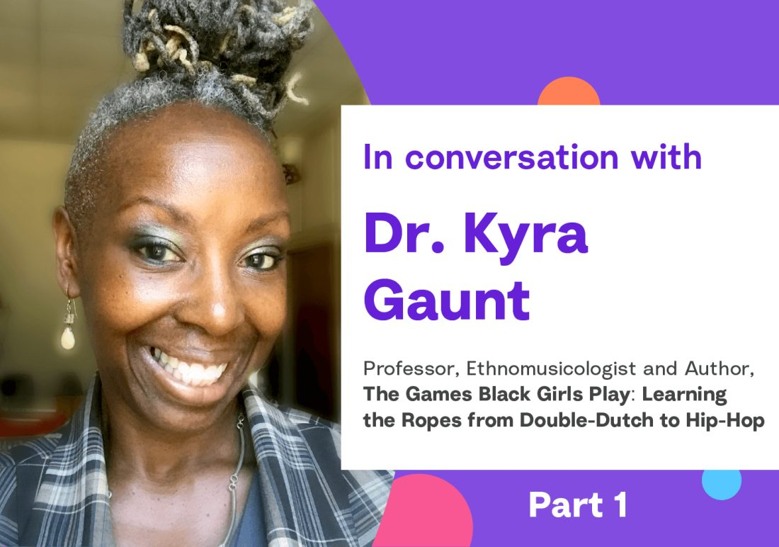 Finding Common Digital Ground: Advice from Dr. Kyra Gaunt