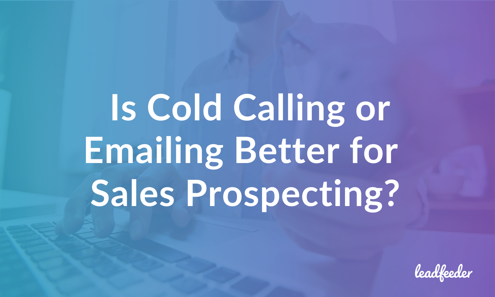 b2b-cold-call-vs-email-header