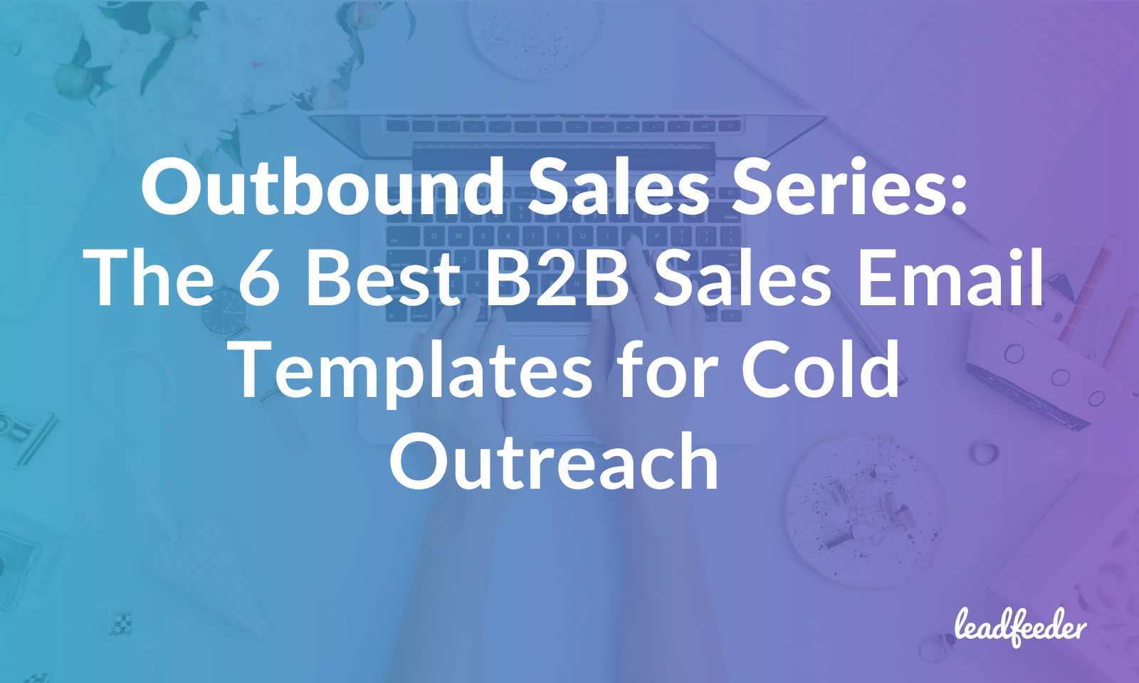 outbound sales b2b email templates