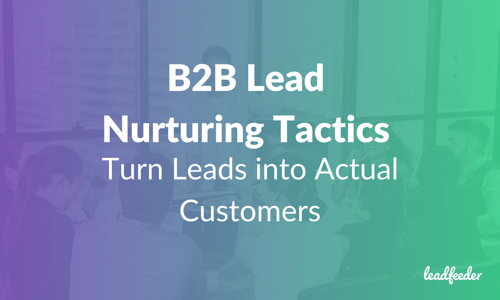 b2b lead nurturing header