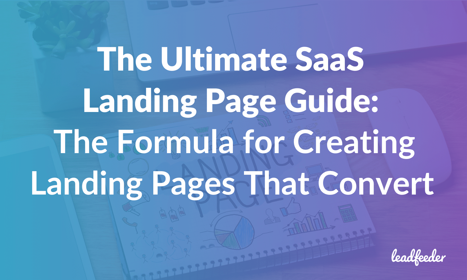 saas landing page guide