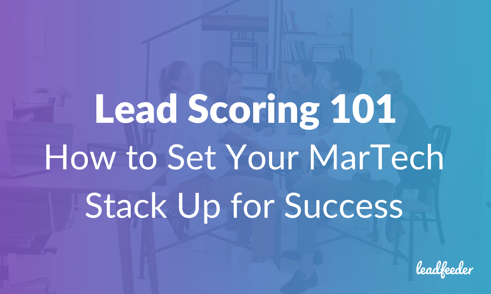 lead scoring martech stack-header