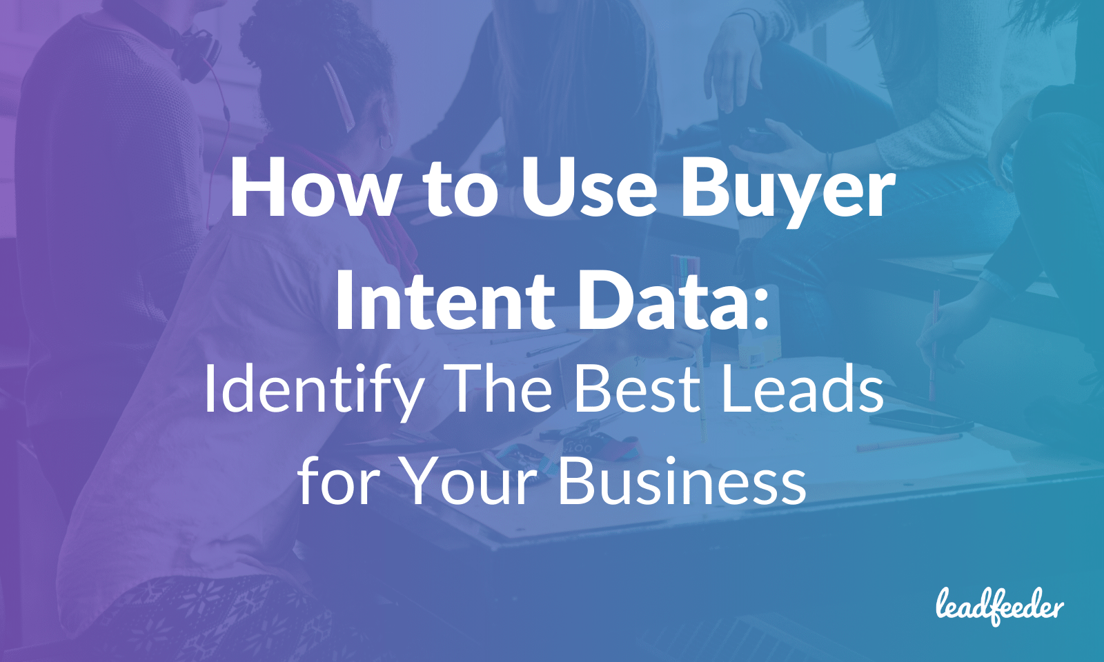 user buyer intent data header