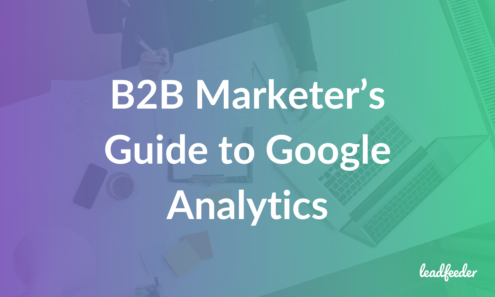 b2b google analytics guide header