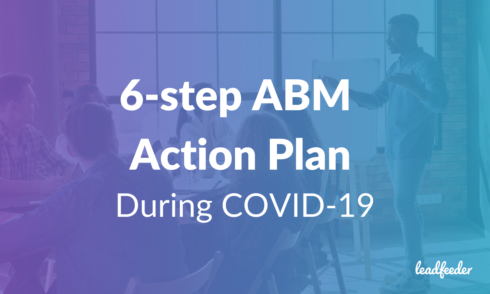 Account-based marketing during COVID-19