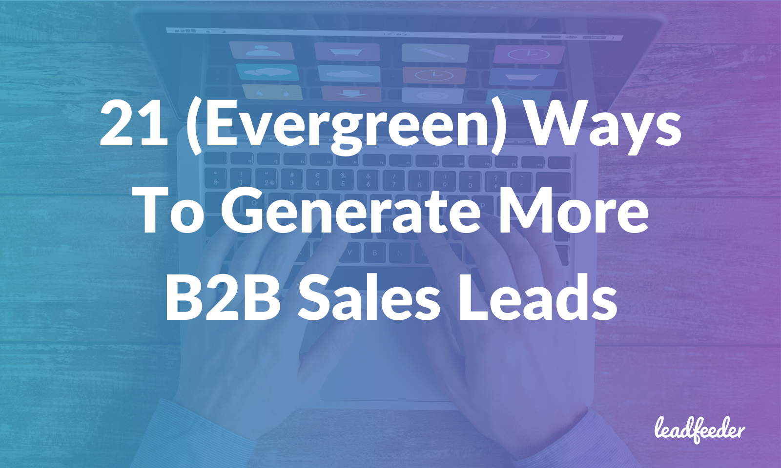 generate more b2b sales leads